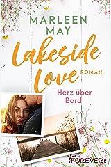 Lakeside Love: Herz über Bord | Ein sommerlicher Liebesroman am Bodensee Kindle Ausgabe