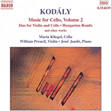 Kodaly: Duo For Violin And Cello / Hungarian Rondo / Adagio For Cello / Sonatina
