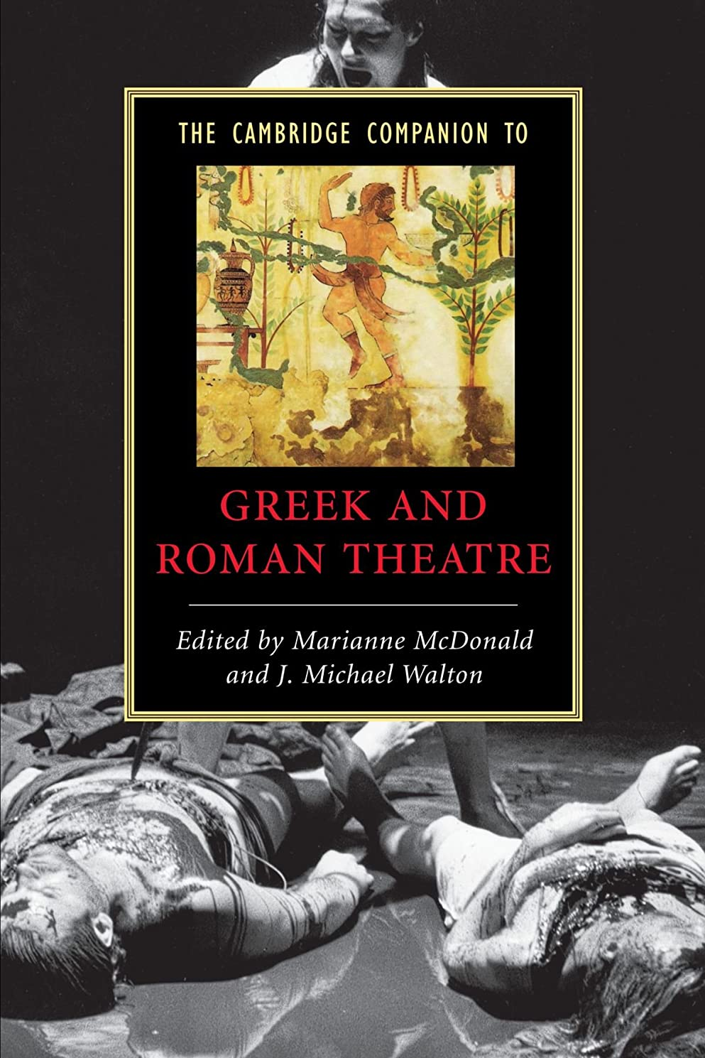 血色の良い横たわるオーナーThe Cambridge Companion to Greek and Roman Theatre (Cambridge Companions to Literature)
