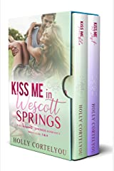 Kiss Me in Wescott Springs: Wescott Springs Romance Novellas #3 and #4 Kindle Edition