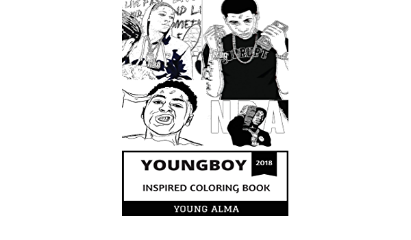 Youngboy Inspired Coloring Book Rap Prodigy And Mainstream Gangsta Hot Billboard Artist And Millenial Culture Inspired Adult Coloring Book By Alma Young Amazon Ae