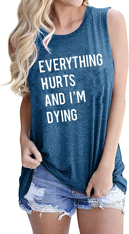 EGELEXY Everything Hurts and Im Dying Tanks Tops Women Funny Letter Print Vests Casual Sleeveless Muscle Shirts Tops