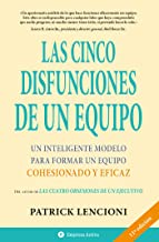 Las cinco disfunciones de un equipo (Narrativa empresarial) (Spanish Edition)