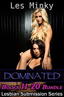 Lesbian Submission Books 11-20 (Lesbian Submission Big Collections Book 2)