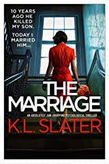 The Marriage: An absolutely jaw-dropping psychological thriller Kindle Edition