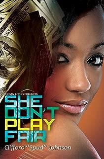 She Don't Play Fair (Urban Books)