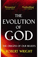 The Evolution Of God: The origins of our beliefs (English Edition) eBook Kindle
