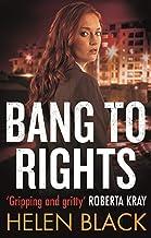 Bang to Rights (Liberty Chapman Book 2)