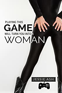 Playing This Game Will Turn You into a Woman (English Edition)
