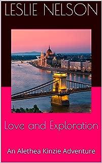 Love and Exploration: An Alethea Kinzie Adventure