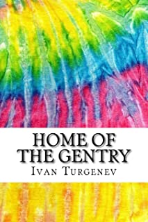 Home of the Gentry: Includes MLA Style Citations for Scholarly Secondary Sources, Peer-Reviewed Journal Articles and Criti...