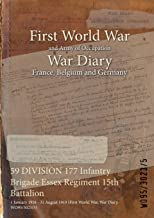 59 DIVISION 177 Infantry Brigade Essex Regiment 15th Battalion : 1 January 1918 - 31 August 1919 (First World War, War Diary, WO95/3023/5)