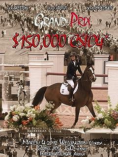 Horse Jumping Show $150.000 GRAND PRIX CSI 4 Wellington Florida
