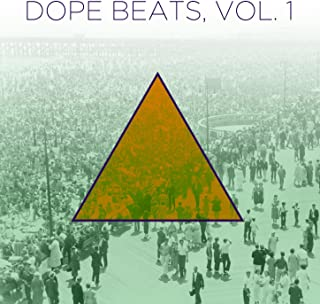 Dope Beats, Vol. 1: Hip Hop Instrumentals with a Golden Era Sound