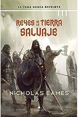 Reyes de la tierra salvaje (versión latinoamericana): La fama nunca envejece (La banda nº 4) (Spanish Edition) Kindle Edition