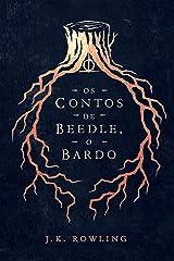 Os Contos de Beedle, o Bardo (Biblioteca Hogwarts Livro 3) eBook Kindle