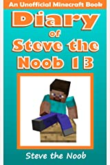 Diary of Steve the Noob 13 (An Unofficial Minecraft Book) (Diary of Steve the Noob Collection) Kindle Edition