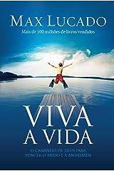 Viva a Vida: Redescobrindo uma vida de tranquilidade e paz interior eBook Kindle