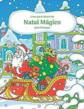 Livro para Colorir de Natal Mágico para Crianças (Portuguese Edition)