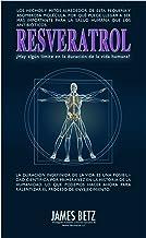 Resveratrol – ¿Hay algún límite en la duración de la vida humana?: Resveratrol