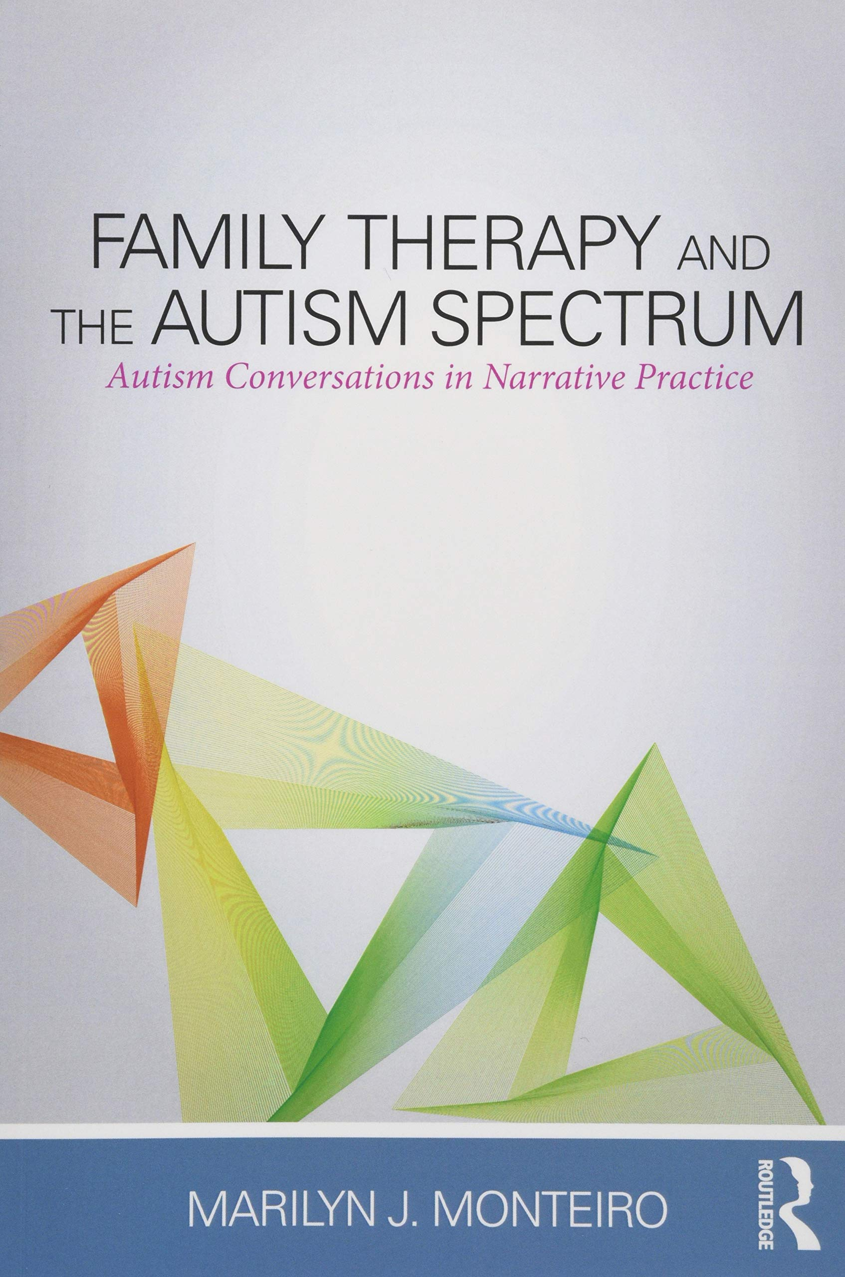 Image OfFamily Therapy And The Autism Spectrum: Autism Conversations In Narrative Practice