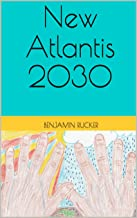New Atlantis 2030