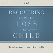 Recovering from the Loss of a Child