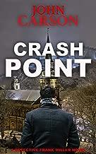 CRASH POINT: A Scottish Crime thriller (DI Frank Miller Crime Series Book 1)