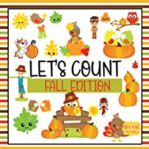 Let's Count Fall Edition: A Counting Kids Book   Thanksgiving Fun & Interactive Picture Book for Preschoolers & Toddlers to Learn to Count for Autumn