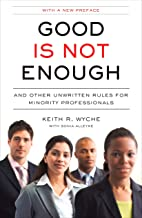 Best good is not enough keith wyche Reviews