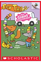 The Giant Ice Cream Mess: An Acorn Book (Fox Tails #3) Kindle Edition