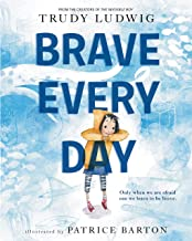 Brave Every Day