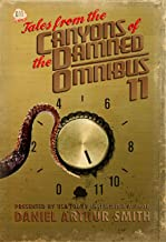 Tales from the Canyons of the Damned: Omnibus 11