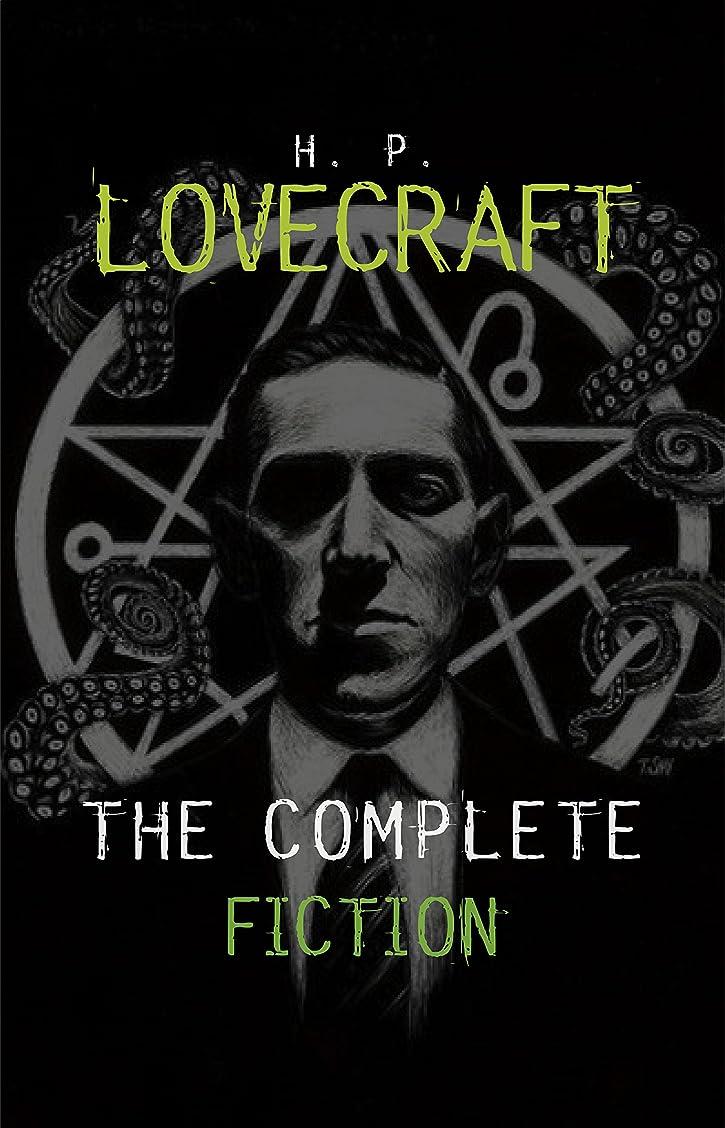 余剰安西円周H. P. Lovecraft: The Complete Fiction (English Edition)