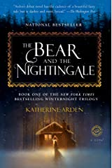 The Bear and the Nightingale: A Novel (Winternight Trilogy Book 1) Kindle Edition