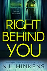 Right Behind You: A psychological suspense thriller (Payback Pasts Collection) Kindle Edition