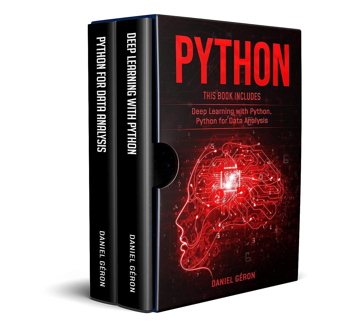 質素なヒューバートハドソン生じるPython: This Book Includes: Deep Learning with Python, Python for Data Analysis (English Edition)