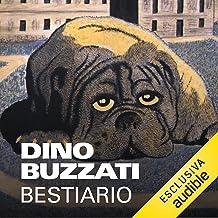 """Il """"Bestiario"""" di Dino Buzzati"""