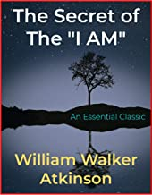 """The Secret of the """"I AM"""""""