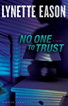 No One to Trust (Hidden Identity: Thorndike Press Large Print Christian Fiction)