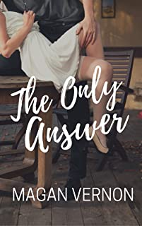 The Only Answer (The Only Series Book 3)