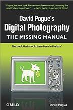 David Pogue's Digital Photography: The Missing Manual (English Edition)