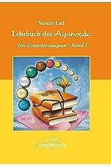 Lehrbuch des Ayurveda - Band 1- E-Book: Die Grundprinzipien - Band 1 (German Edition) Kindle Edition
