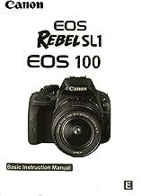 Canon EOS Rebel SL1 Basic Instruction Manual for Canon Cameras
