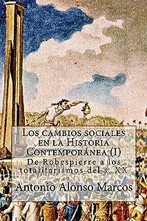 Los cambios sociales en la Historia Contemporánea (I): De Robespierre a los totalitarismos