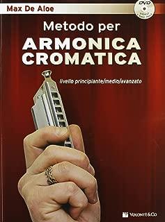 Metodo per armonica cromatica. Livello principiante, medio, avanzato. Con DVD (Didattica musicali)