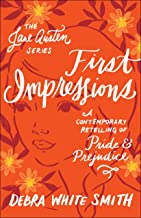 First Impressions (The Jane Austen Series): A Contemporary Retelling of Pride and Prejudice