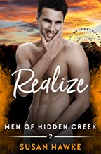 Realize (Men of Hidden Creek Season 4 Book 2)