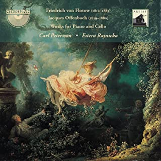 Friedrich Von Flotow & Jacques Offenbach: Works for Cello and Piano