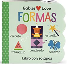 Formas (Babies Love) (Spanish Edition) (Babies Love Children's Interactive Chunky Lift-A-Flap Board Book)